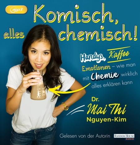 Komisch alles chemisch von Mai Thi Nguyen-Kim